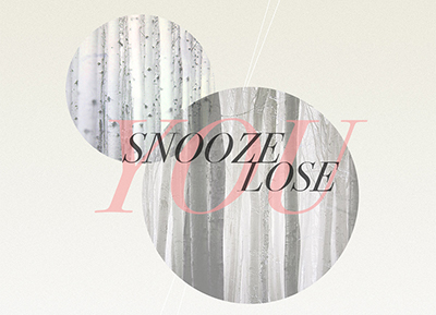 yousnoozeulose